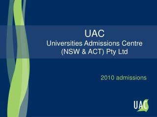 UAC Universities Admissions Centre (NSW & ACT) Pty Ltd