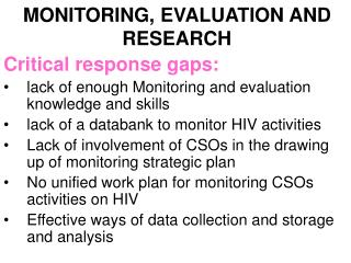 MONITORING, EVALUATION AND RESEARCH