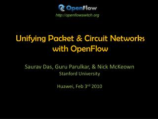 Unifying Packet & Circuit Networks with OpenFlow