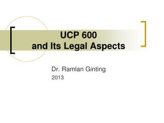 UCP 600  and Its Legal Aspects