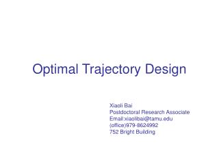 Optimal Trajectory Design