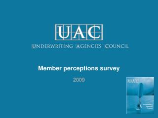 Member perceptions survey