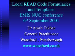 Local READ Code Formularies and Templates EMIS NUG conference  6th September 2001
