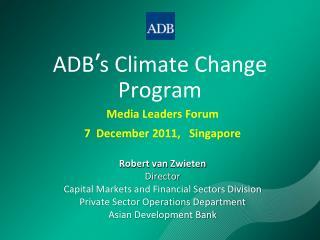 ADB ' s Climate Change  Program