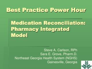 Medication Reconciliation: Pharmacy Integrated Model