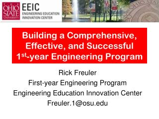 Building a Comprehensive, Effective, and Successful  1 st -year Engineering Program