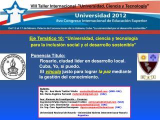 """Eje Temático 10:  """"Universidad, ciencia y tecnología"""