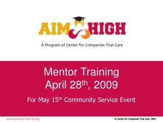 Mentor Training April 28 th , 2009