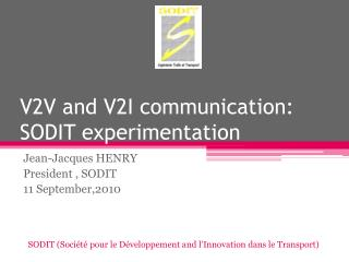 V2V and V2I communication: SODIT experimentation