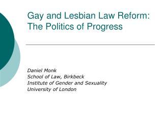 Gay and Lesbian Law Reform: The Politics of Progress