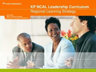 KP NCAL Leadership Curriculum Regional Learning Strategy