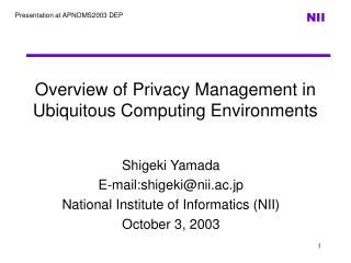 Overview of Privacy Management in Ubiquitous Computing Environments