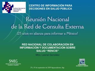 """RED NACIONAL DE COLABORACIÓN EN INFORMACIÓN Y DOCUMENTACIÓN SOBRE SALUD """"RENCIS"""""""