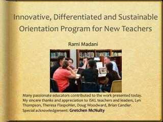 Innovative, Differentiated and Sustainable Orientation Program for New Teachers