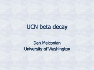 UCN beta decay