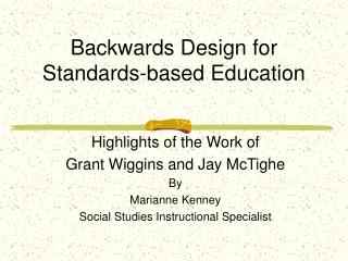 Backwards Design for Standards-based Education