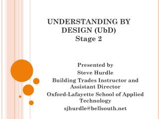 Understanding By Design (U bD) Stage 2