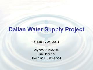 Dalian Water Supply Project