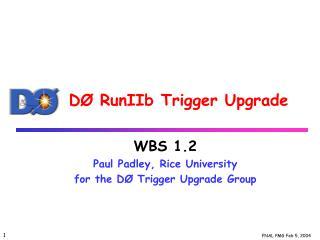 DØ RunIIb Trigger Upgrade
