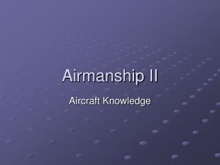 Airmanship II