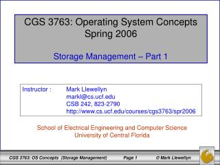 CGS 3763: Operating System Concepts Spring 2006 Storage Management – Part 1