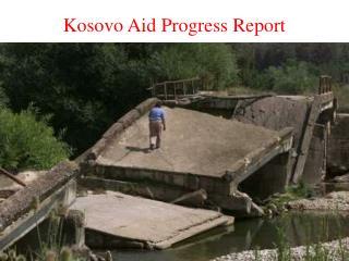 Kosovo Aid Progress Report