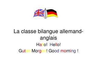 La classe bilangue allemand- anglais