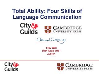 Total Ability: Four Skills of Language Communication
