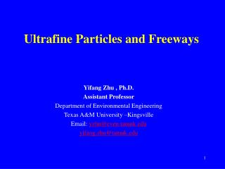 Ultrafine Particles and Freeways