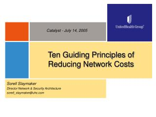 Ten Guiding Principles of Reducing Network Costs