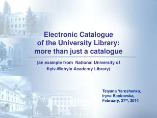 Electronic Catalogue  of the University Library:  more than just a catalogue