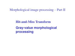 Morphological image processing   Part II