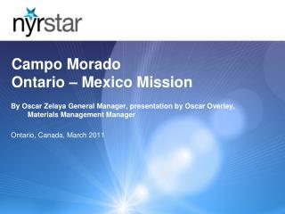Campo Morado Ontario – Mexico Mission