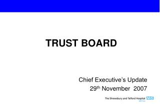 Chief Executive's Update 29 th  November  2007