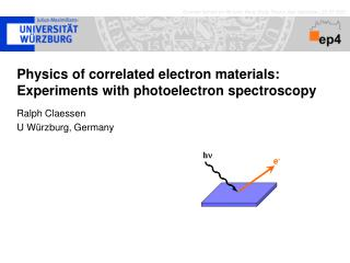 Physics of correlated electron materials: Experiments with photoelectron spectroscopy