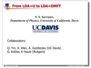 From LDA+U to LDA+DMFT
