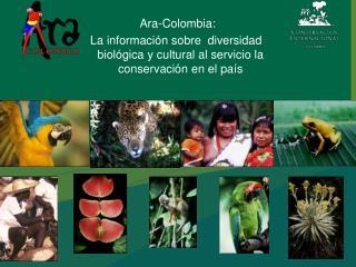 Ara-Colombia: