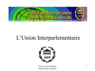 L'Union Interparlementaire