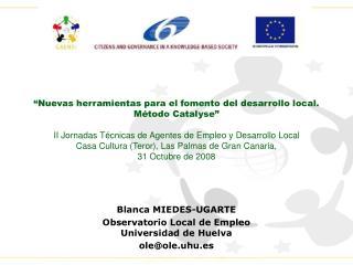 """""""Nuevas herramientas para el fomento del desarrollo local. Método Catalyse"""""""