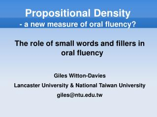 Propositional Density - a new measure of oral fluency
