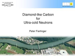 Diamond-like Carbon for                             Ultra-cold Neutrons