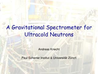 A Gravitational Spectrometer for Ultracold Neutrons