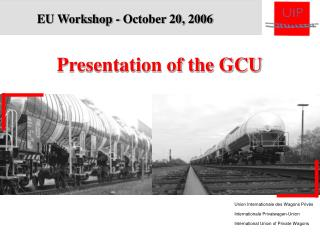 Union Internationale des Wagons Priv�s Internationale Privatwagen-Union