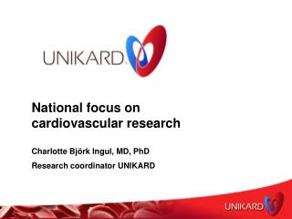 National focus on cardiovascular research  Charlotte Björk Ingul, MD, PhD