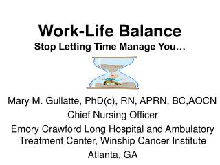 Work-Life Balance  Stop Letting Time Manage You…