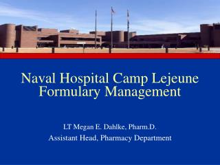 Naval Hospital Camp Lejeune Formulary Management