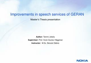 Improvements in speech services of GERAN