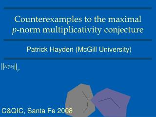 Counterexamples to the maximal  p -norm multiplicativity conjecture