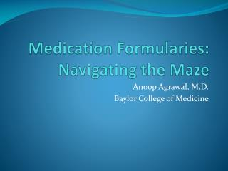 Medication Formularies: Navigating the Maze