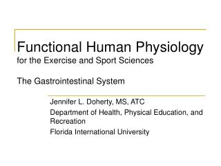 Functional Human Physiology for the Exercise and Sport Sciences   The Gastrointestinal System